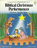 Biblical Christmas Performances, Rebecca Daniel, 086653461X