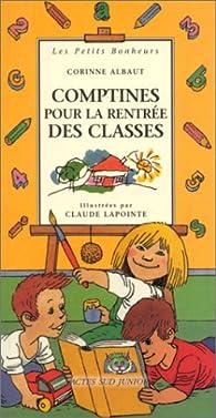 Comptines pour la rentrée des classes par Corinne Albaut