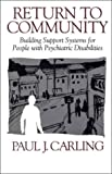 img - for Return to Community: Building Support Systems for People with Psychiatric Disabilities book / textbook / text book