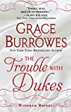 The Trouble With Dukes (The Windham Brides)