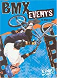 img - for BMX Events (BMX Extreme) book / textbook / text book