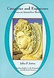Categories and Experience : Essays on Aristotelian Themes, Anton, John P., 1883058023