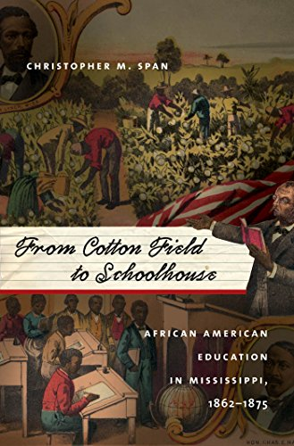 Search : From Cotton Field to Schoolhouse: African American Education in Mississippi, 1862-1875