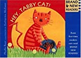Hey, Tabby Cat!, Phyllis Root and Katherine McEwen, 0763610399