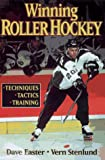 Winning Roller Hockey, Dave Easter and Vern K. Stenlund, 0880116579