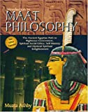 Introduction to Maat Philosophy, Abhaya A. Muata, 1884564208