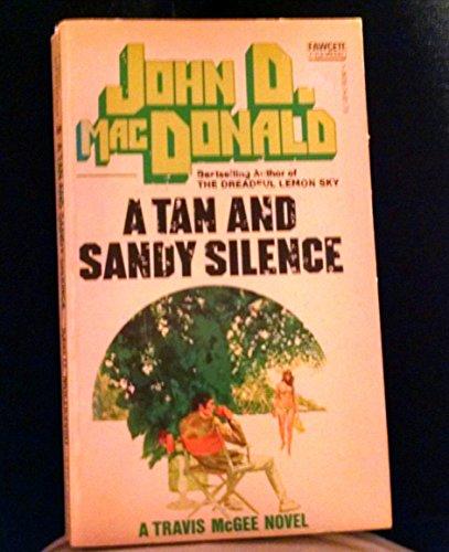 A Tan and Sandy Silence (A Travis McGee Mystery) (Fawcett Books #M2513)