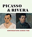 Picasso and Rivera: Conversations Across Time