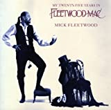 My Twenty-Five Years in Fleetwood Mac, Mick Fleetwood, 1562827766