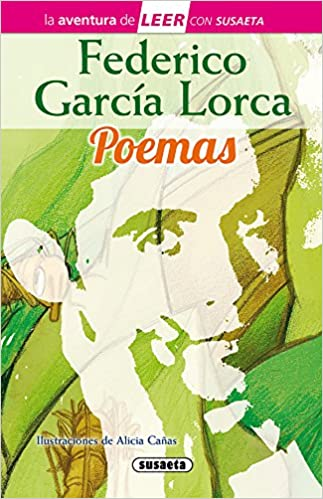 Livres Couvertures de Federico García Lorca. Poemas (La aventura de LEER con Susaeta - nivel 3) (Español) Tapa dura – 9 noviembre 2017