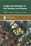 Origin and Evolution of the Ontong Java Plateau, J. G. Fitton, 1862391572