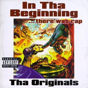 In Tha Beginning...There Was Rap: The OriginalsExplicit Lyrics