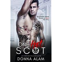One Hot Scot: A Second Chance Romance (Hot Scots)