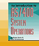 img - for An Introduction to AS/400 System Operations book / textbook / text book