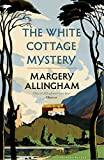 The White Cottage Mystery by  Margery Allingham in stock, buy online here