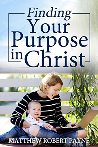 finding-your-purpose-in-christ