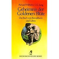 Diederichs Gelbe Reihe, Bd.64, Geheimnis der Goldenen Blüte