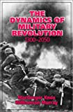 Book cover for The Dynamics of Military Revolution, 1300-2050