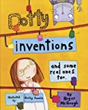img - for Dotty Inventions: And Some Real Ones Too book / textbook / text book