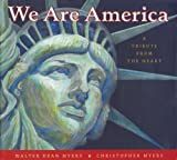 We Are America, Walter Dean Myers and Christopher Myers, 1430111127
