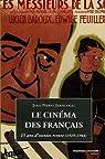Le cinéma des Français : 15 Ans d'années trente (1929-1944) par Jeancolas