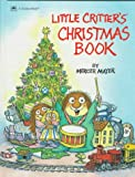 Little Critter's Christmas Book, Golden Books Staff, 0307158497