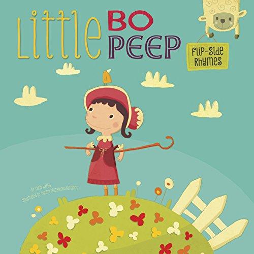 Little Bo Peep Flip-Side Rhymes (Flip-Side Nursery Rhymes)