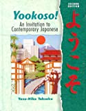 Yookoso! : An Invitation to Contemporary Japanese, Tohsaku, Yasu-Hiko, 0072354283