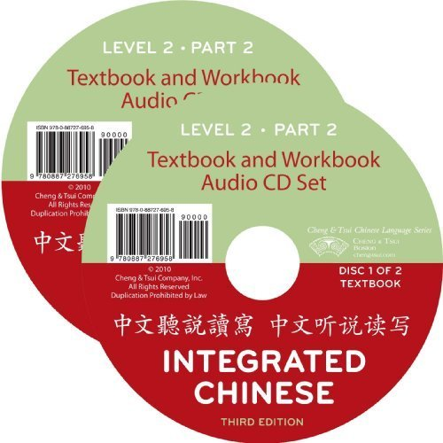 Integrated Chinese, Level 2 Part 2 Audio CD (Chinese Edition) by Yuehua Liu (2010-01-01) (Integrated Chinese Level 1 Part 2 Audio)