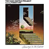 Kazu Matsui Project Featuring Robben Ford