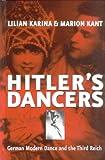 Hitler's Dancers, Lilian Karina and Marion Kant, 1571813004