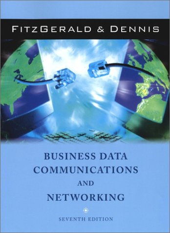 Business Data Communications and Networking, 7th Edition