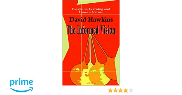 Science Fiction Essay Amazoncom The Informed Vision Essays On Learning And Human Nature   David Hawkins Books Paper Essay also English Example Essay Amazoncom The Informed Vision Essays On Learning And Human Nature  Thesis Of An Essay