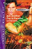 Just Another Day in Paradise, Justine Davis, 0373272111
