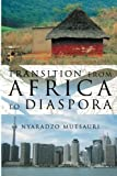 Transition from Africa to Diaspor, Nyaradzo Mutsauri, 1477115153