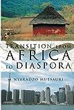 Transition from Africa to Diaspor, Nyaradzo Mutsauri, 1477115153