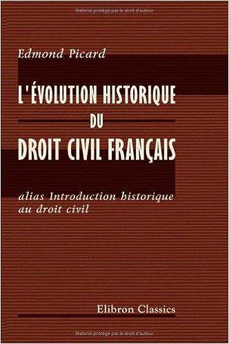 Téléchargement L'évolution historique du droit civil français alias Introduction historique au droit civil pdf, epub