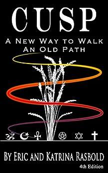 CUSP: A New Way to Walk An Old Path by [Rasbold, Katrina, Rasbold, Eric]