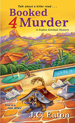 Booked 4 Murder (Sophie Kimball Mystery)