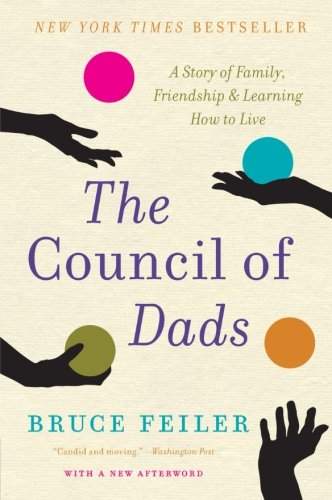 The Council of Dads: A Story of Family, Friendship & Learning How to - Cancer Council Stores