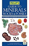 img - for Philip's Guide to Minerals, Rocks and Fossils by A.R. Woolley (1999-10-11) book / textbook / text book