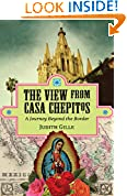 #8: The View from Casa Chepitos: A Journey Beyond the Border
