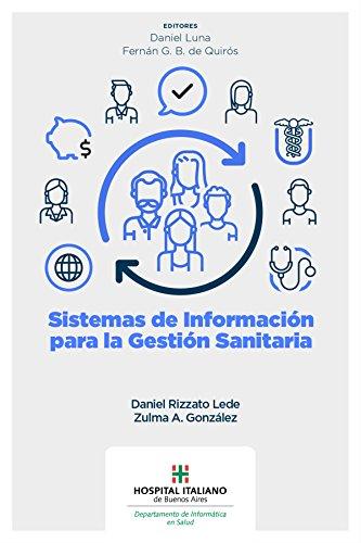 Sistemas de información para la gestión sanitaria (Spanish Edition ...