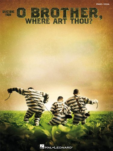 O Brother, Where Art Thou?: Piano/Vocal Highlights (Piano/Vocal/Guitar Songbook)