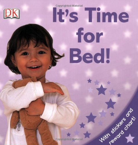 Read Online It's Time For Bed! (DK Sticker Reward Books) PDF
