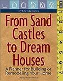 From Sand Castles to Dream Houses, Sheri Koones, 0924659874