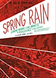 Spring Rain: A Graphic Memoir of Love, Madness, and
