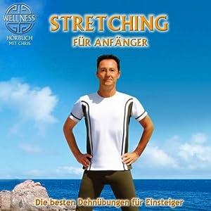 Stretching für Anfänger Hörbuch