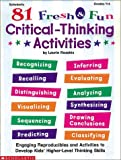 img - for 81 Fresh & Fun Critical-Thinking Activities (Grades 4-6) book / textbook / text book