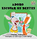 I Love to Brush My Teeth: Portuguese language children's book (Portuguese Bedtime Collection) (Portuguese Edition)